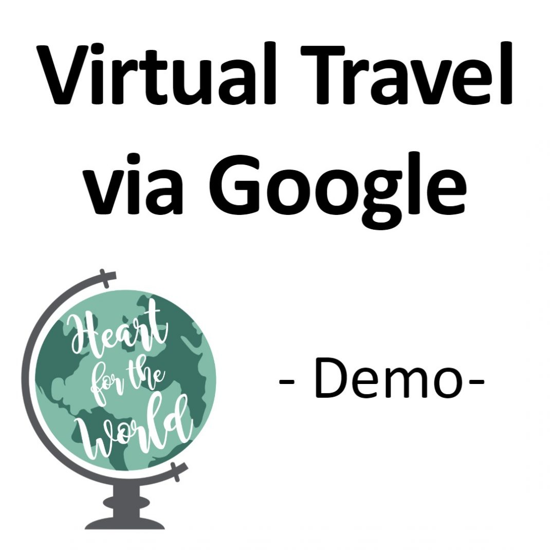 Virtual Travel via Google/Demo
