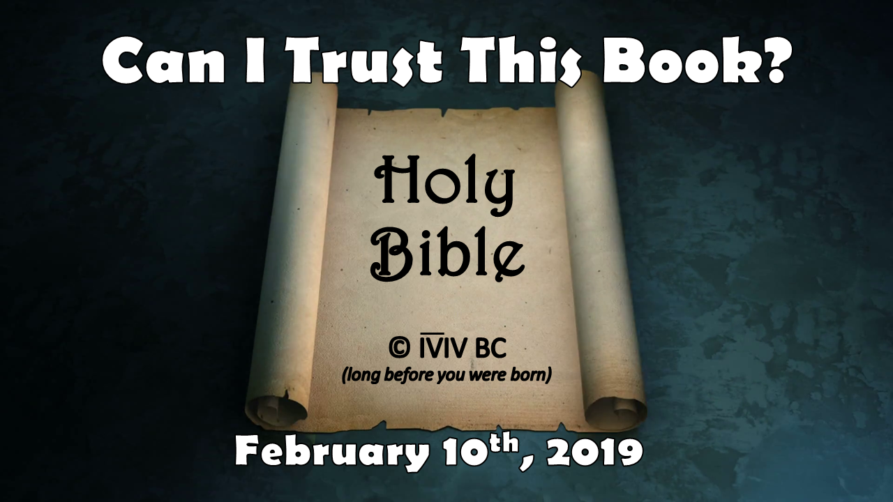 Apologetics — Can I Trust This Book? | February 10, 2019