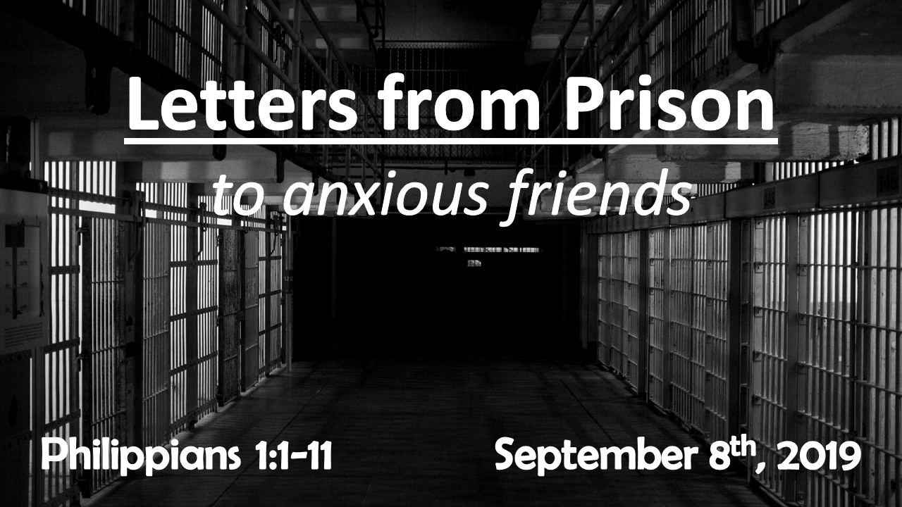 Letters From Prison – to anxious friends | September 8, 2019