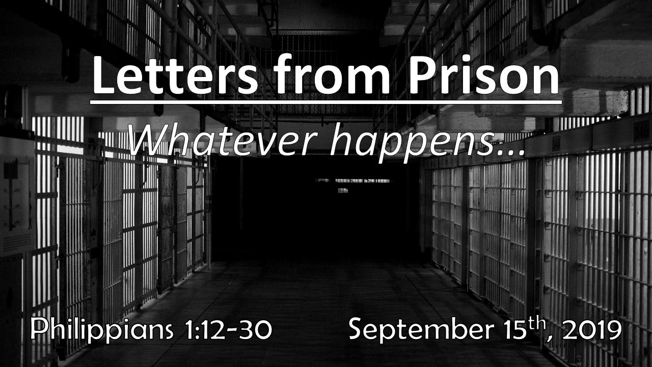Letters From Prison – Whatever happens… | September 15, 2019