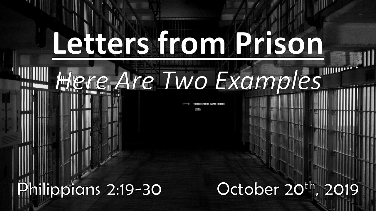 Letters From Prison | Here Are Two Examples | October 20, 2019