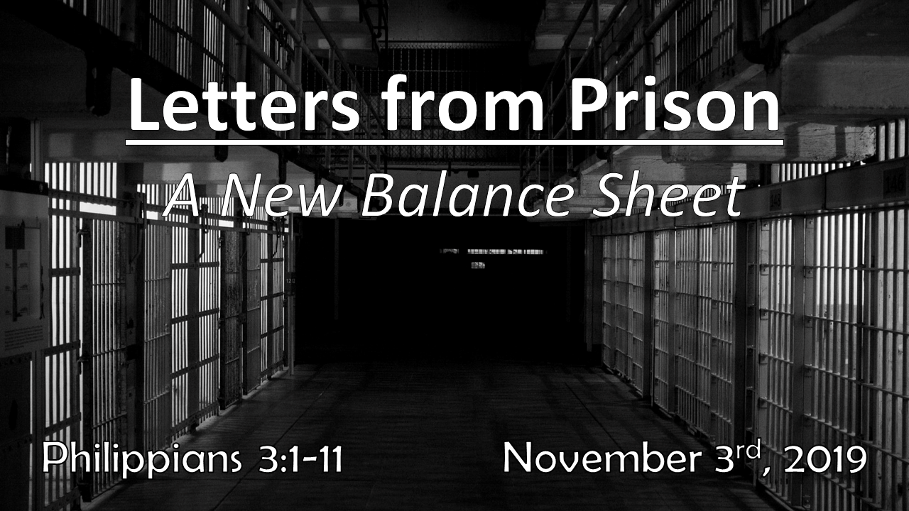 Letters From Prison| A New Balance Sheet | November 3, 2019