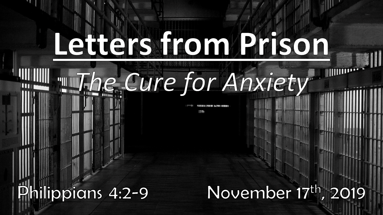 Letters From Prison | The Cure for Anxiety | November 17, 2019