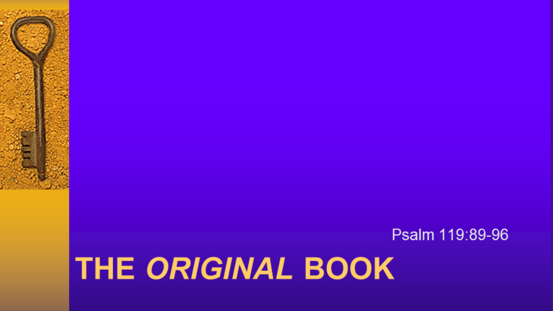 The Original Book| Psalm 119: 89-96 |December 29, 2019