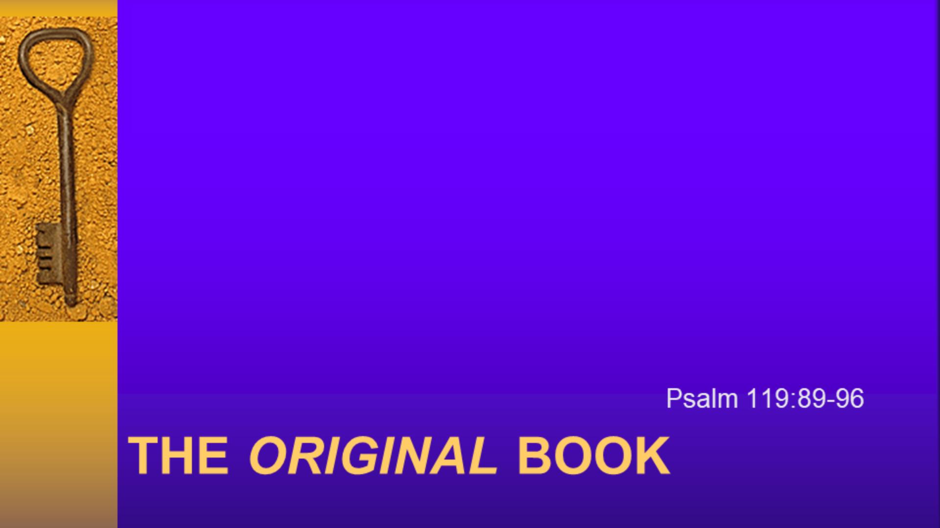 The Original Book| Psalm 119: 89-96 |December 29, 2019