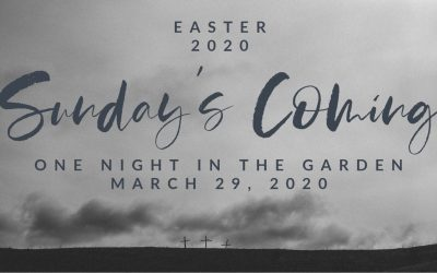 Sunday's Coming | One Night In The Garden | March 29, 2020