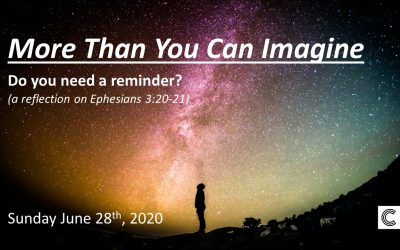 More Than You Can Imagine | Do you need a reminder? | June 28, 2020